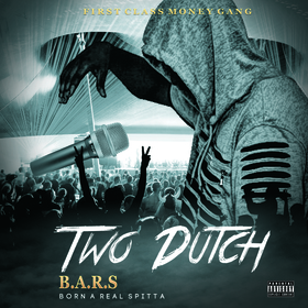 (B.A.R.S) Born A Real Spitta Two Dutch front cover