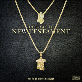 New Testament Debo Got It front cover