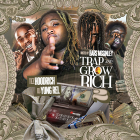 Trap & Grow Rich 2 (Hosted by Bars McGinley) TezHoodrich front cover