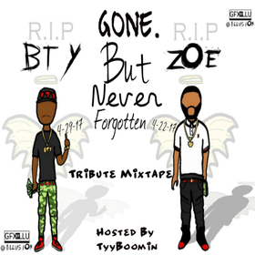 Gone But Never Forgotten (BTY & Zoe) TyyBoomin front cover