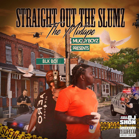 Straight Out The Slumz Blk Boi front cover