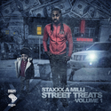 Street Treats Vol.1 by Staxxx A Milli
