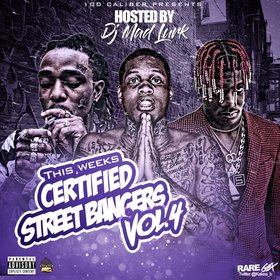 This Week's Certified Street Bangers Vol. 4 DJ Mad Lurk front cover