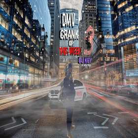 DMV Crank Of This Week #3 DJ Key front cover