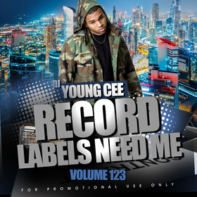 Dj Young Cee- Record Labels Need Me Vol 123 Dj Young Cee front cover
