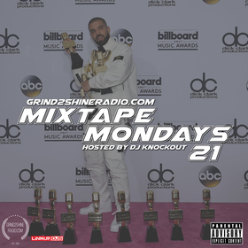 Mixtape Mondays 21 Grind2ShineRadio front cover