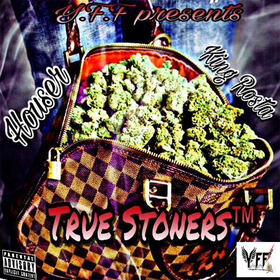 King Rosta x Houser :: True Stoners Dj Trey Cash front cover