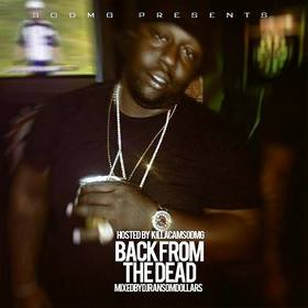 Back From The Dead ( Hosted By KillaCamSODMG ) DJ Ransom Dollars front cover