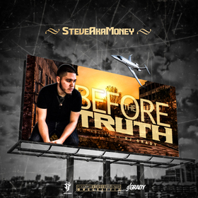 Before The Truth SteveAkaMoney front cover