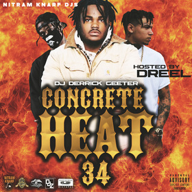 Concrete Heat 34 ( Hosted By Dreel ) DJ DERRICK GEETER front cover