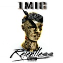 Relentless by 1 Mic