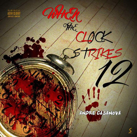 Casanova - When The Clock Strikes 12 Casanova front cover