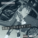 Don't Doubt It by Nolia Youngin