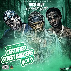 This Week's Certified Street Bangers Vol. 5 DJ Mad Lurk front cover