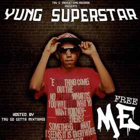 Free Me Yung Superstar front cover