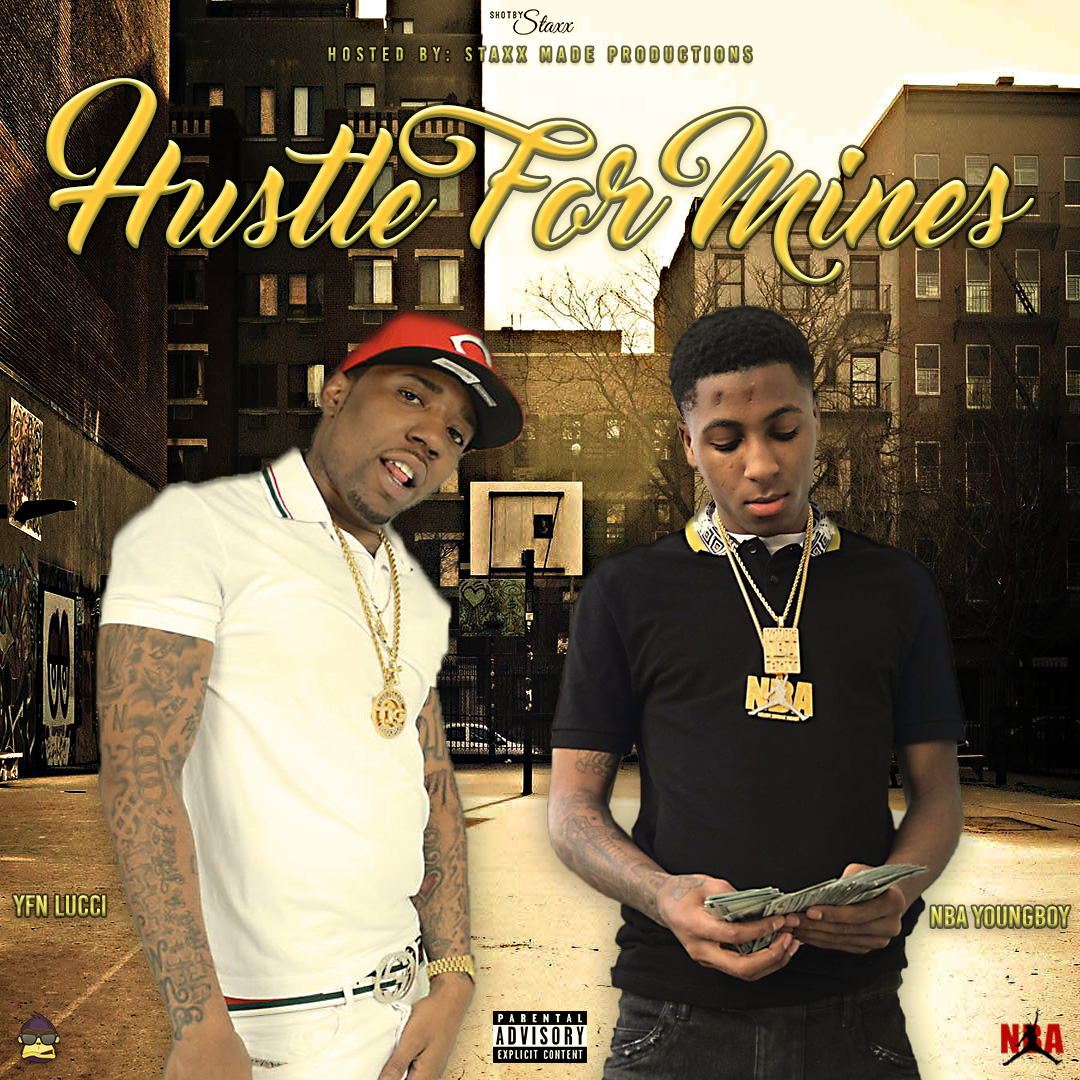 Staxx Made Productions - YFN Lucci & NBA Youngboy - Hustle ...