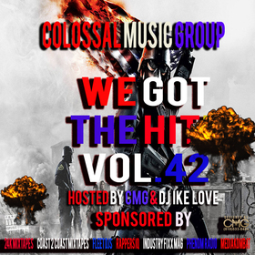 We Got The Hitz Vol.42 Presented By CMG Colossal Music Group front cover