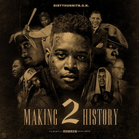 Making History 2 DirtyHunnit B.O.N front cover