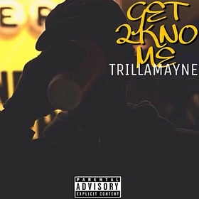 TrillaMayne - Get To Know Me Heavy Gee front cover