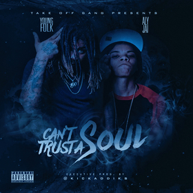 Take Off Gang - Cant Trust A Soul Dj Hustle Man front cover