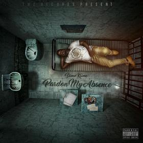 Pardon My Absence By Slime Krime Project Pat front cover