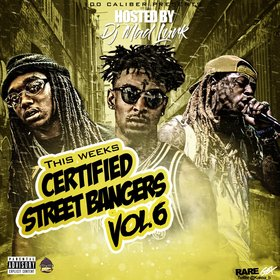 This Week's Certified Street Bangers Vol. 6 DJ Mad Lurk front cover