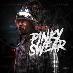 Pinky Swear Drizzle Dollar front cover