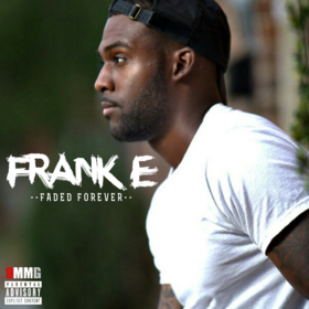 Faded Forever Frank E front cover