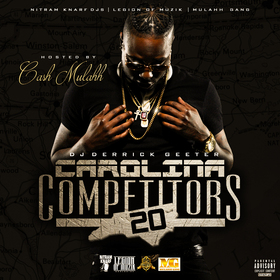 Carolina Competitors 20 Hosted By Cash Mulahh DJ DERRICK GEETER front cover