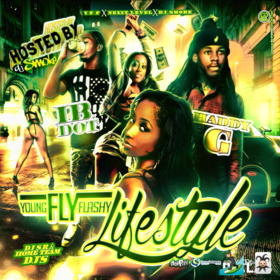 Haddy G & Ib Dot - Young Fly Flashy Lifestyle DJ Smoke front cover