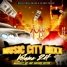 Music City Mixx Vol. 24 (MusicCity HipHop Awards Edition) Dj Sir Swift front cover