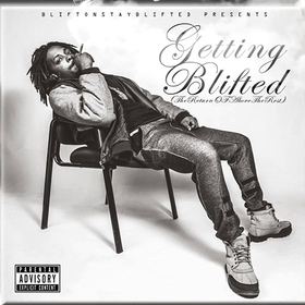 Gettin Blifted (Return Of AboveTheRest) BliftonStayBlifted front cover