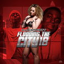 Flooding The City 18 by DJ SixThirty