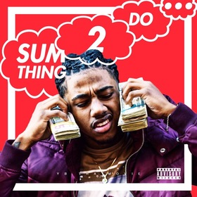 Sumthing 2 Do YBThaMoviee front cover