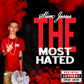 The Most Hated Ft Yung James Slim Jesus front cover