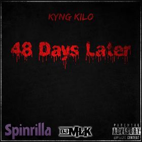48 Days Later Kyng Kilo front cover