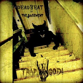 Dead Beat In The Basement Traprockgod301 front cover