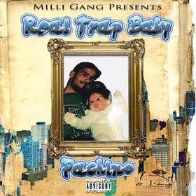 Real Trap Baby Pachino front cover