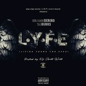 L.Y.F.E. The Mixtape By Benjamin Deniro & Tae Burks CHILL iGRIND WILL front cover