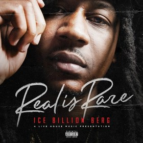 Real Is Rare Ice Billion Berg front cover