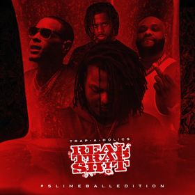 Real Trap Sh!t: #SlimeballEdition (Hosted By Young Nudy) Trap-A-Holics front cover