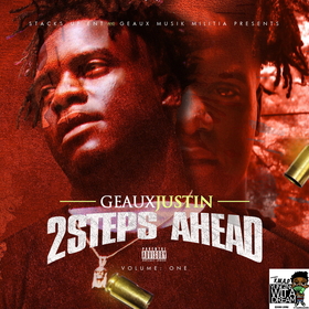 Geaux Justin - 2 Steps Ahead TyyBoomin front cover
