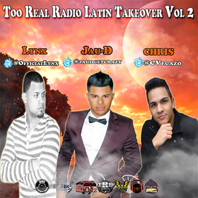 Too Real Radio Latin Takeover Vol 2  DJ Papito front cover