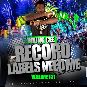 Dj Young Cee- Record Labels Need Me Vol 131 Dj Young Cee front cover