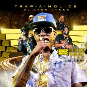 Trap Music: Feels Good To Be Rich Edition (Hosted By Rich The Kid) Trap-A-Holics front cover
