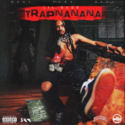 Trapnanana Lil Dude front cover