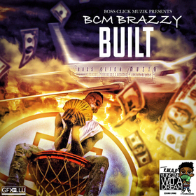 BCM Brazzy - BUILT TyyBoomin front cover
