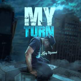 My Turn King Mcneal front cover