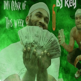 DMV Crank Of This Week 6 🎯💲 DJ Key front cover