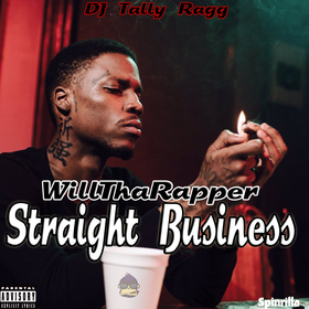WillThaRapper - Straight Business DJ Tally Ragg front cover